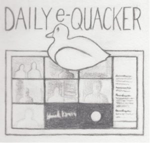 Top says: Daily e-Quacker. Sketch of a duck atop a computer with a Zoom screen of participants